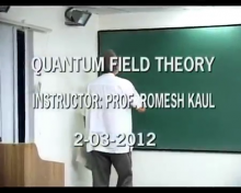 Quantum Field Theory 2012 Lecture 1